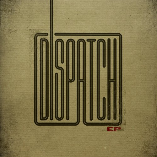 Dispatch - EP