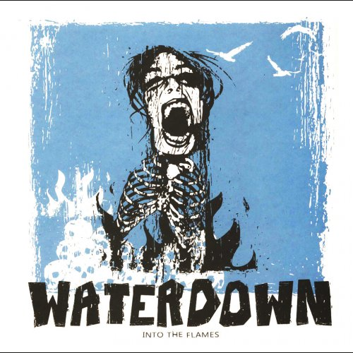 Waterdown - Into The Flames