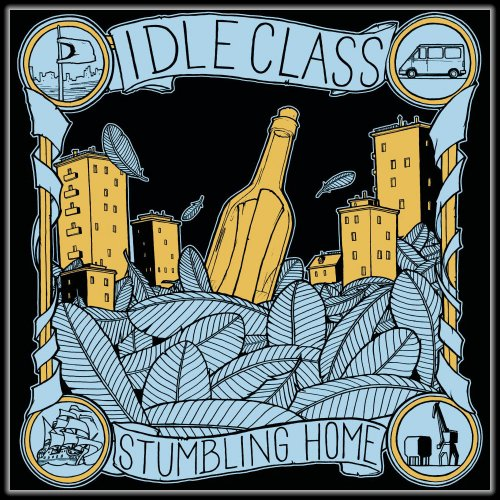 Idle Class - Stumbling Home
