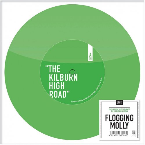 Flogging Molly - Kilburn High Road / Present State of Grace