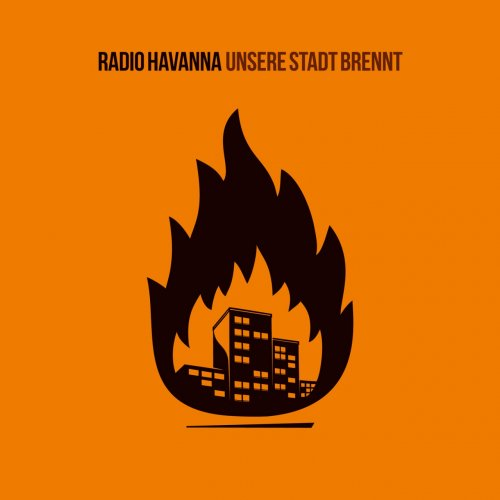 Radio Havanna unsere Stadt Brennt Cover
