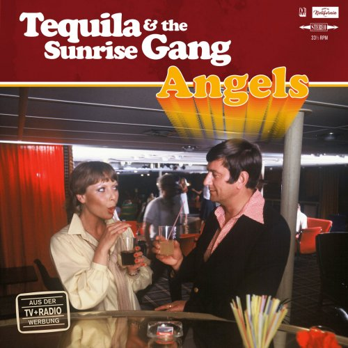 Tequila And The Sunrise Gang Angels