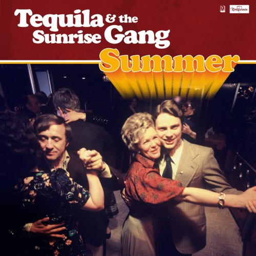 Tequila & The Sunrise Gang Summer Cover