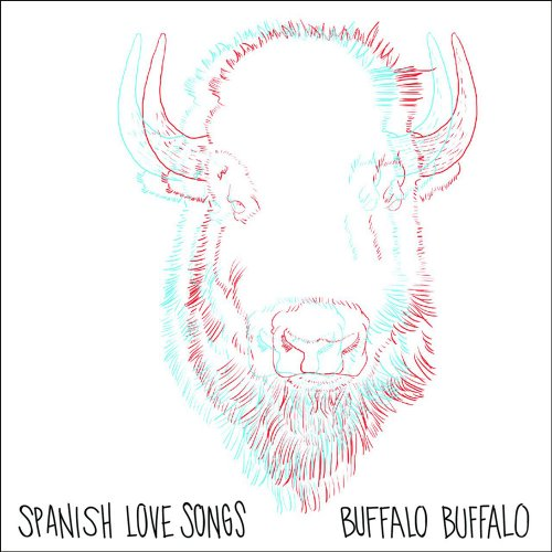 Spanish Love Songs Buffalo Buffalo Cover