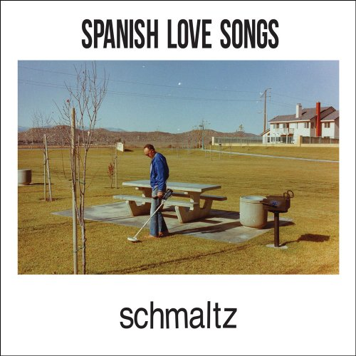 Spanish Love Songs Schmaltz Cover
