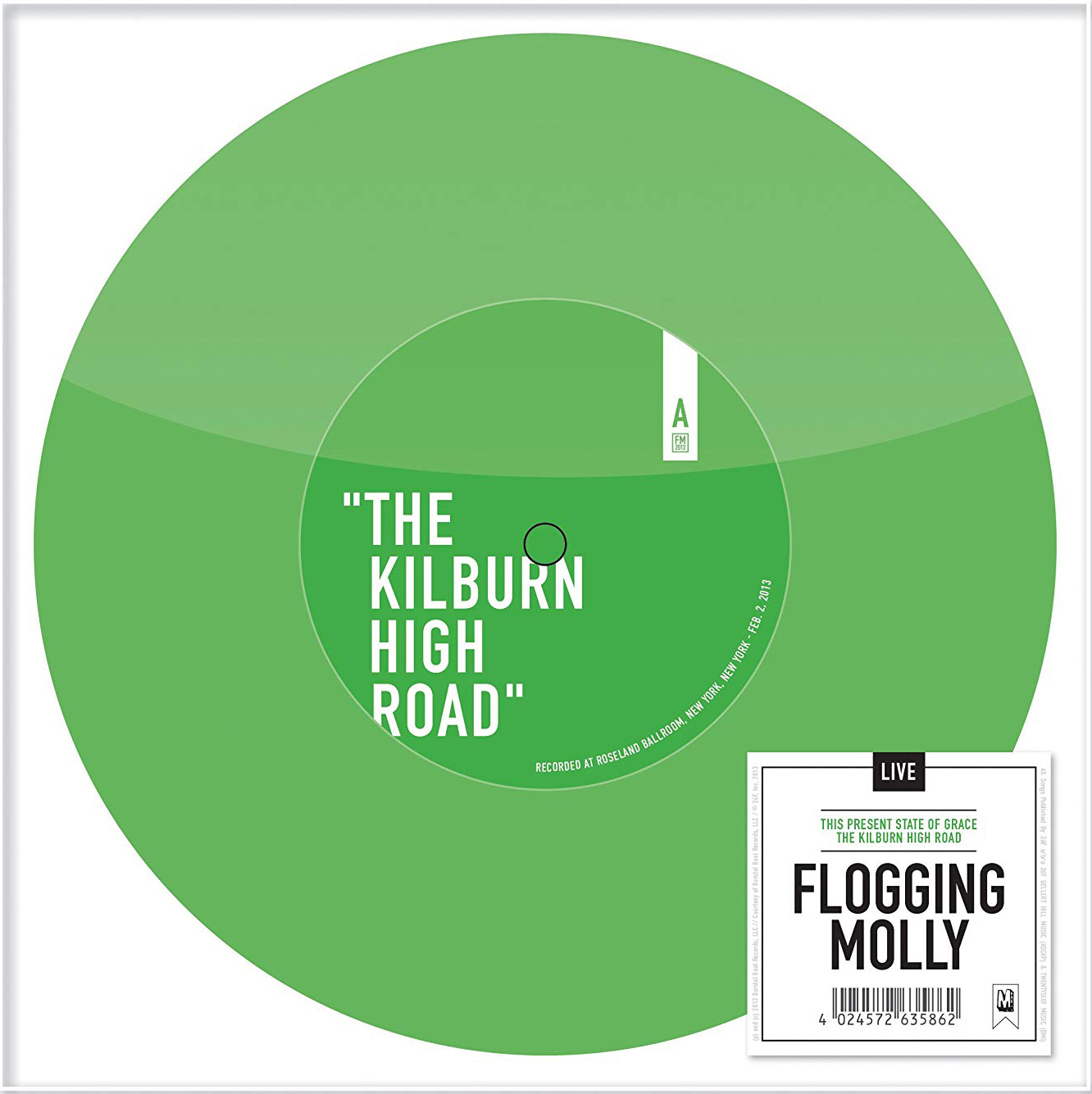 Flogging Molly – Kilburn High Road / Present State of Grace