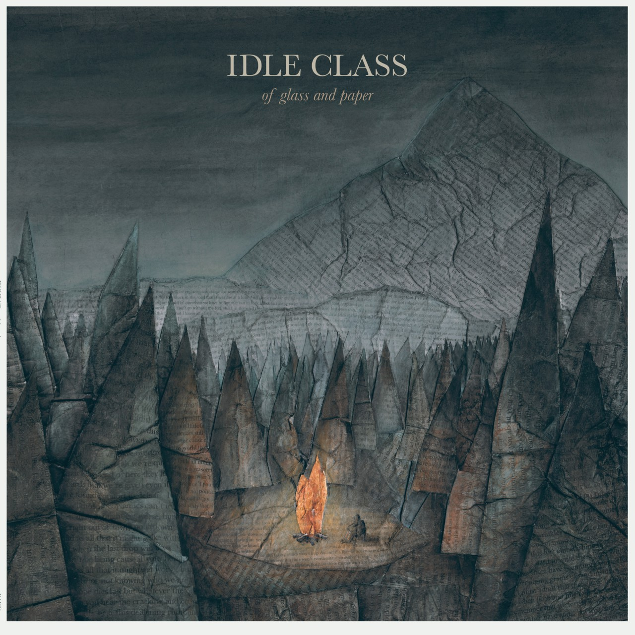 Idle Class – Of Glass And Paper