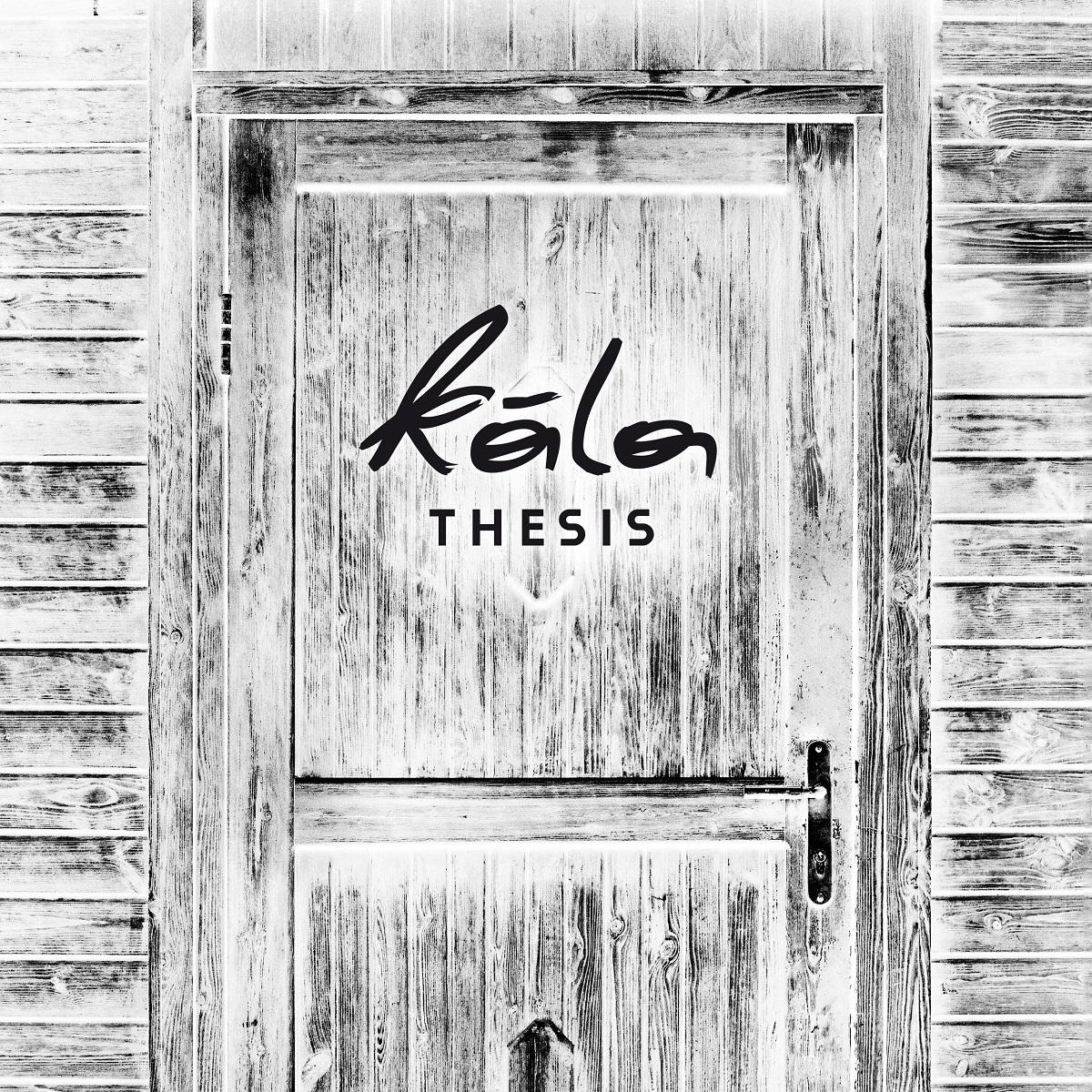 Kála – Thesis