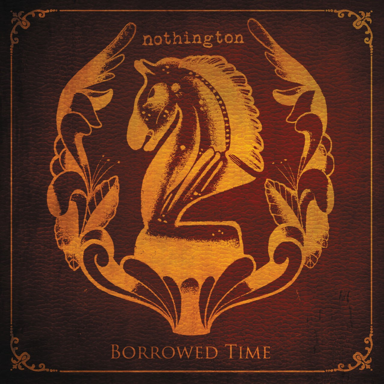 Nothington – Borrowed Time