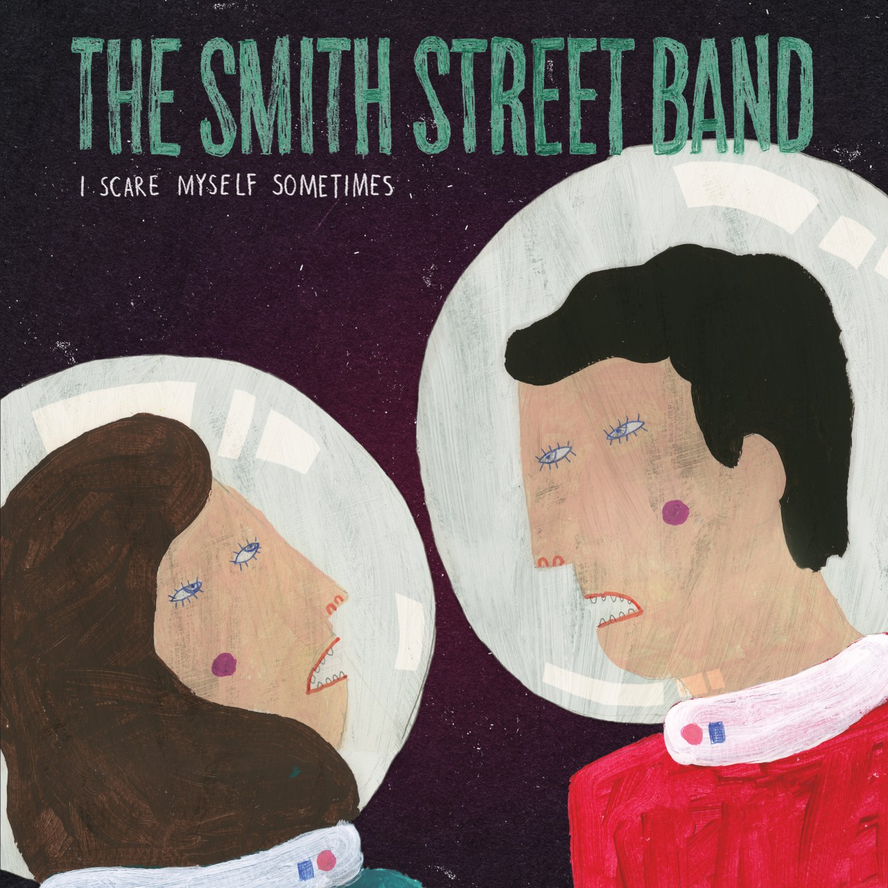 The Smith Street Band – I Scare Myself Sometimes