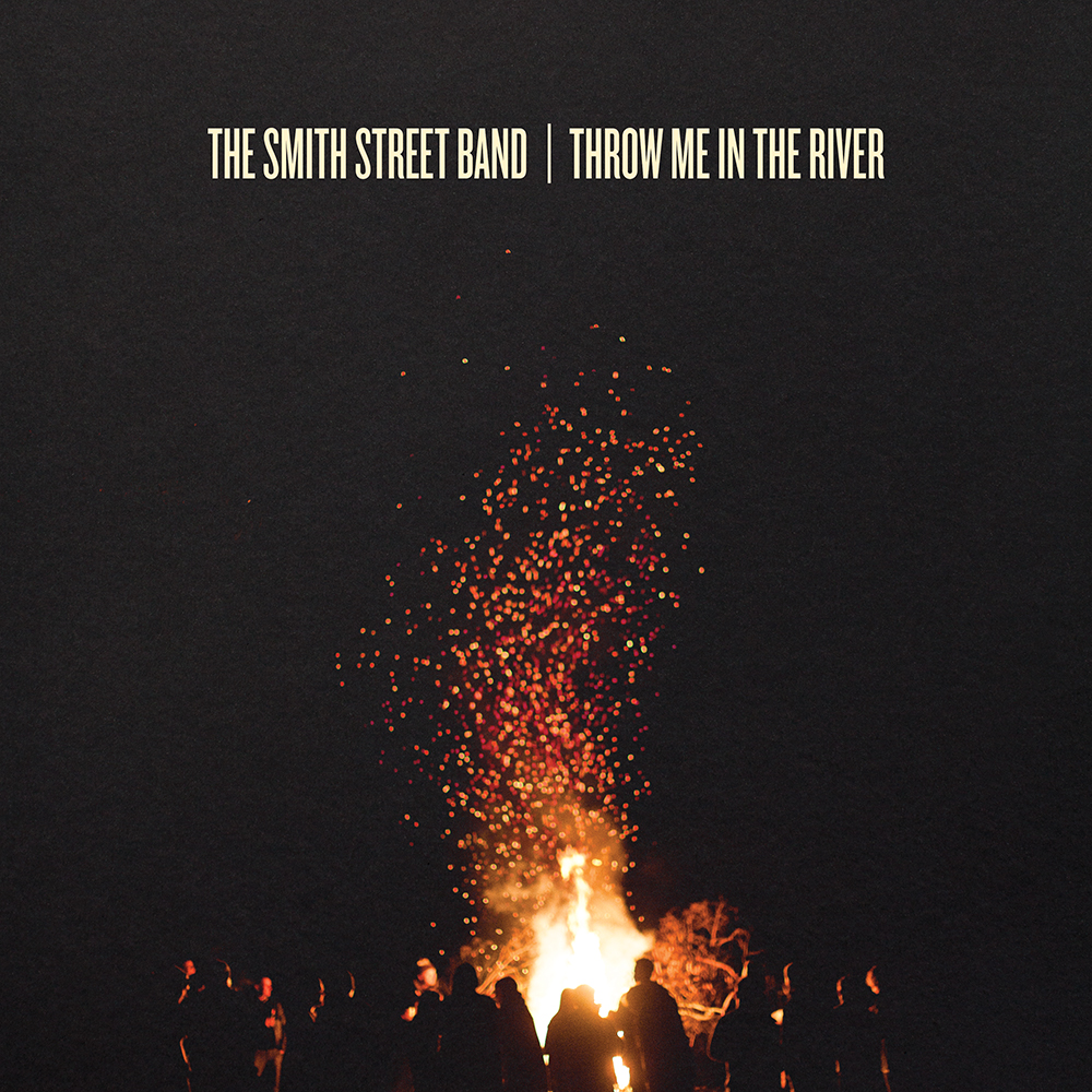 The Smith Street Band – Throw Me In The River