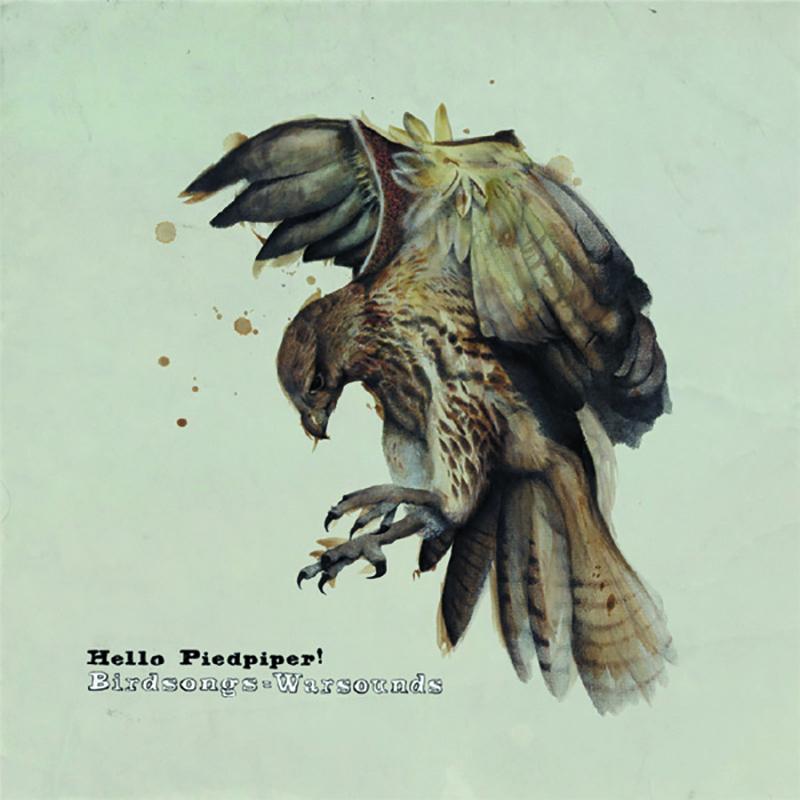 Hello Piedpiper – Birdsong = Warsounds