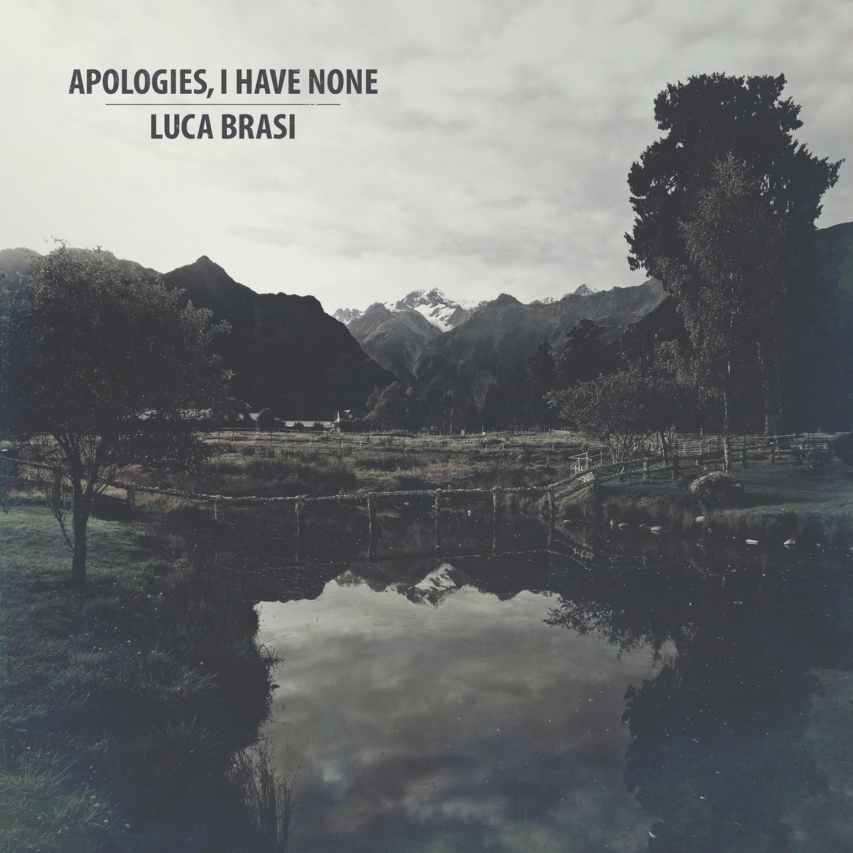 Apologies, I Have None / Luca Brasi – Split EP