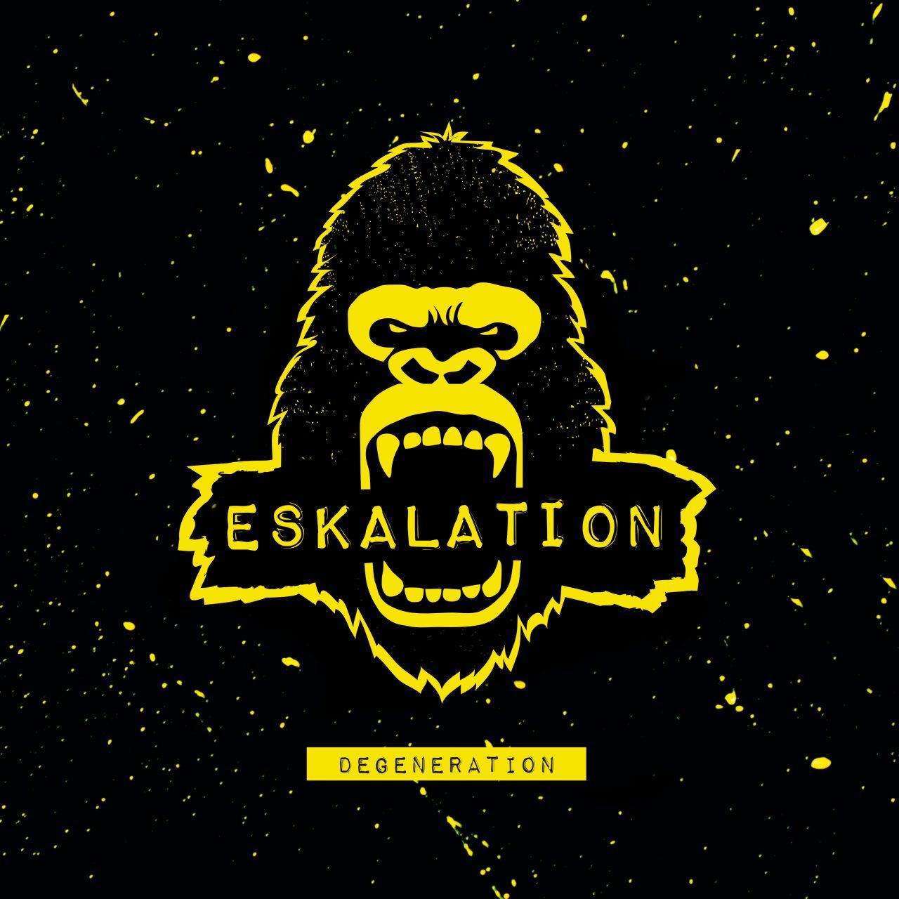 Eskalation – Degeneration