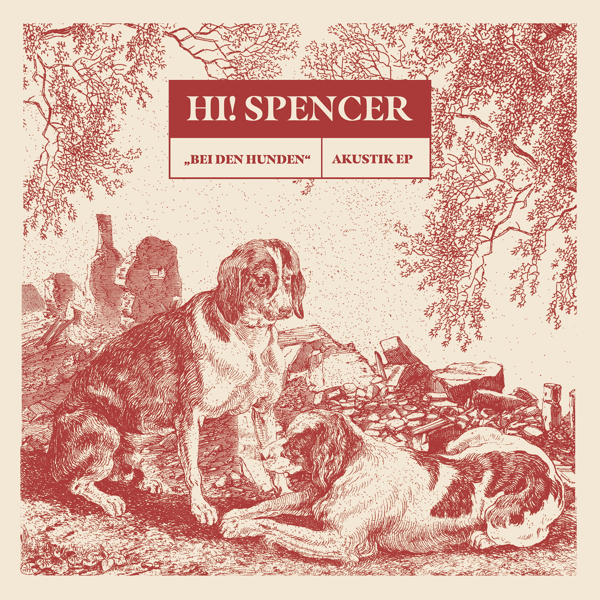 Hi! Spencer – Bei den Hunden (EP)