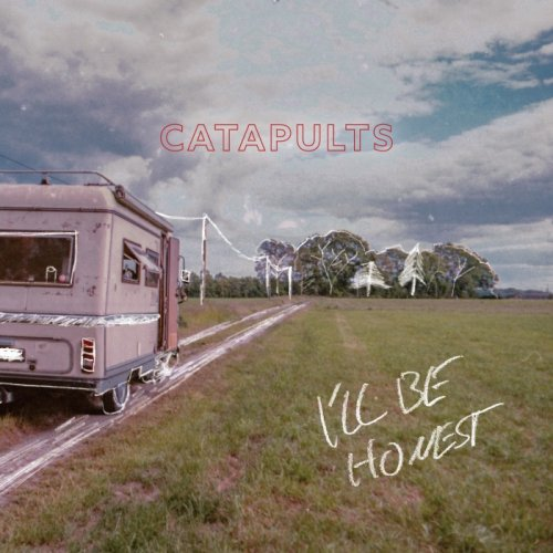 Catapults Ill Be Honest Cover